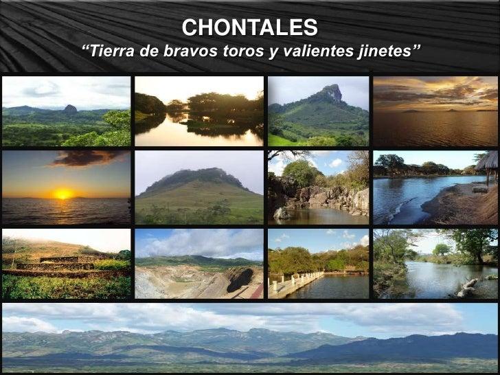 """CHONTALES <br />""""Tierra de bravos toros y valientes jinetes""""<br />"""