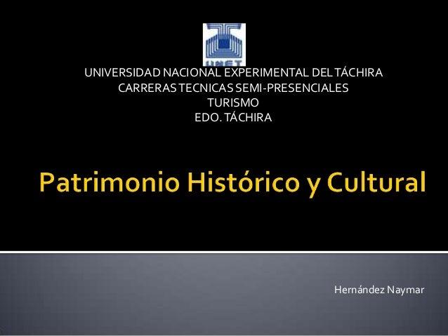 UNIVERSIDAD NACIONAL EXPERIMENTAL DEL TÁCHIRA     CARRERAS TECNICAS SEMI-PRESENCIALES                   TURISMO           ...