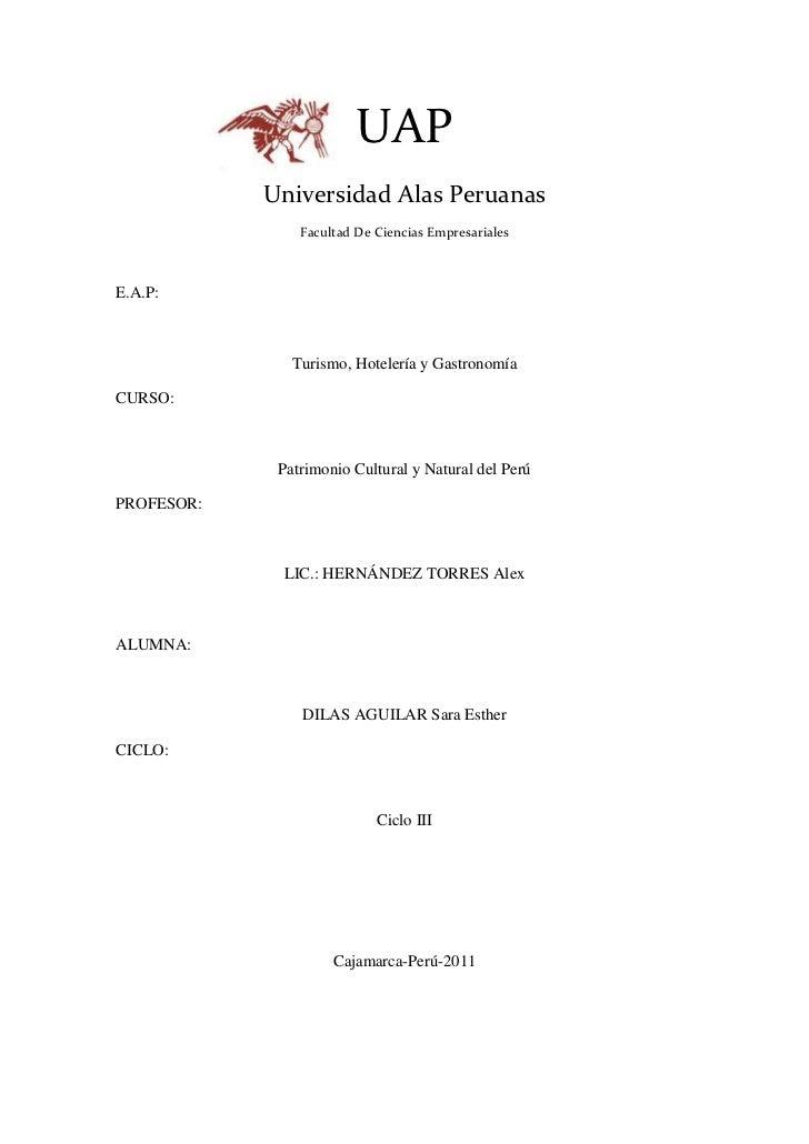 828108-161455UAP<br />Universidad Alas Peruanas<br />Facultad De Ciencias Empresariales<br />E.A.P: <br />Turismo, Hoteler...