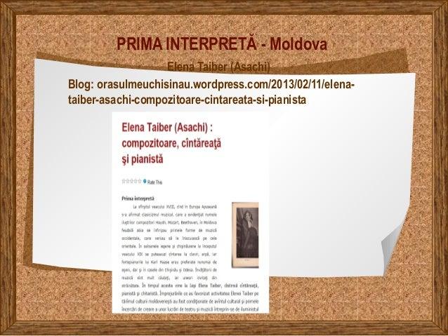 PRIMA INTERPRETĂ - Moldova Elena Taiber (Asachi) Blog: orasulmeuchisinau.wordpress.com/2013/02/11/elena- taiber-asachi-com...