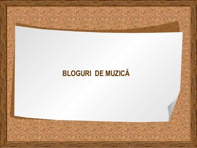 BLOGURI DE MUZICĂ