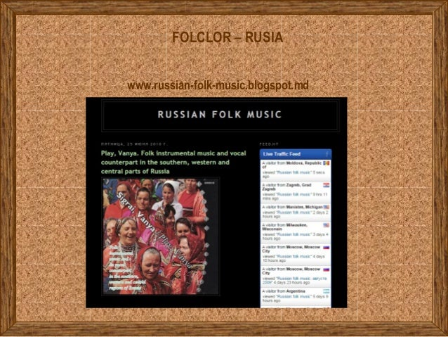 FOLCLOR – RUSIA www.russian-folk-music.blogspot.md