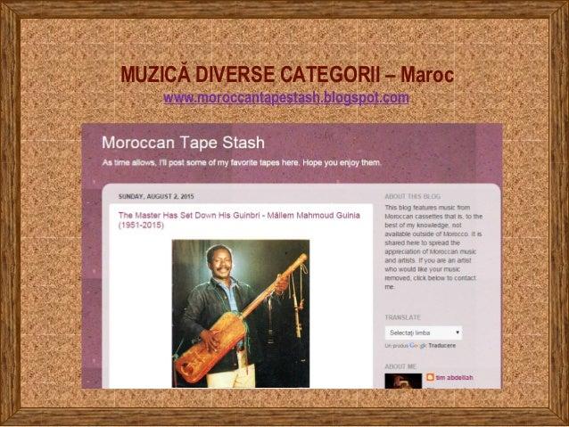 MUZICĂ DIVERSE CATEGORII – Maroc www.moroccantapestash.blogspot.com