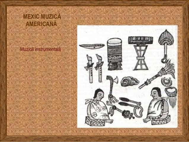 MEXIC MUZICĂ AMERICANĂ Muzică instrumentală