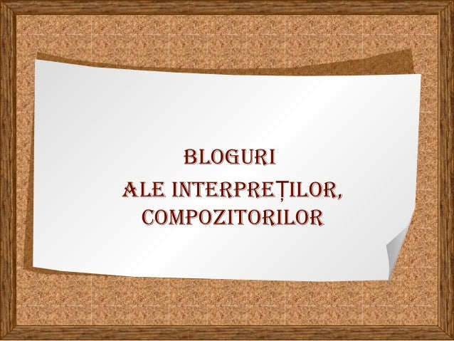 Bloguri ale interpre ilor,Ţ compozitorilor
