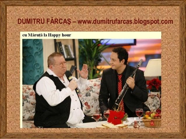 DUMITRU FĂRCAŞ – www.dumitrufarcas.blogspot.com
