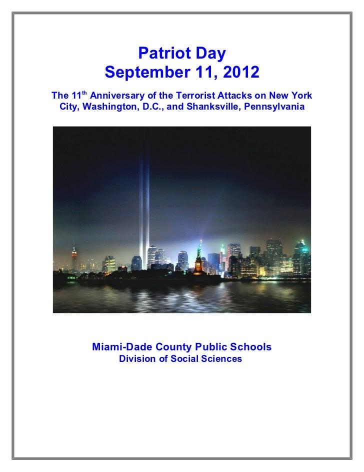 Patriot Day           September 11, 2012The 11th Anniversary of the Terrorist Attacks on New York City, Washington, D.C., ...