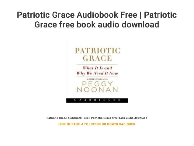 patriotic grace audiobook free patriotic grace free book audio down