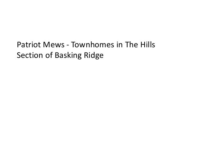 Patriot Mews - Townhomes in The HillsSection of Basking Ridge