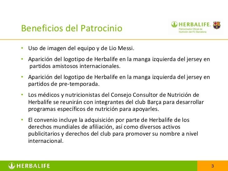 Beneficios del Patrocinio <ul><li>Uso de imagen del equipo y de Lio Messi. </li></ul><ul><li>Aparición del logotipo de Her...