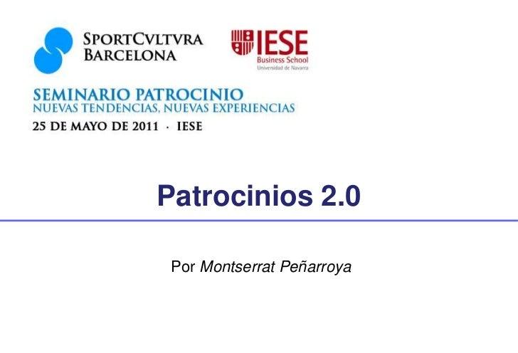 Patrocinios 2.0 Por Montserrat Peñarroya