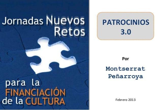 PATROCINIOS    3.0      PorMontserrat Peñarroya   Febrero 2013