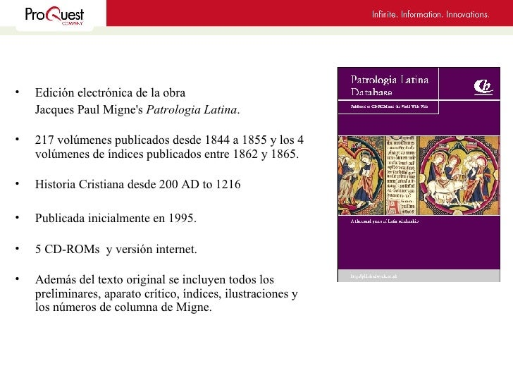 <ul><li>Edición electrónica de la obra </li></ul><ul><li>Jacques Paul Migne's  Patrologia Latina . </li></ul><ul><li>217 v...