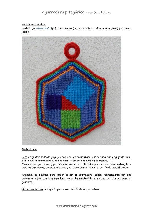 Agarradera pitagórica - por Daxa Rabalea www.daxarabalea.blogspot.com Puntos empleados: Punto bajo medio punto (pb), punto...