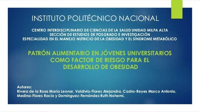 INSTITUTO POLITÉCNICO NACIONAL  CENTRO INTERDISCIPLINARIO DE CIENCIAS DE LA SALUD UNIDAD MILPA ALTA  SECCIÓN DE ESTUDIOS D...