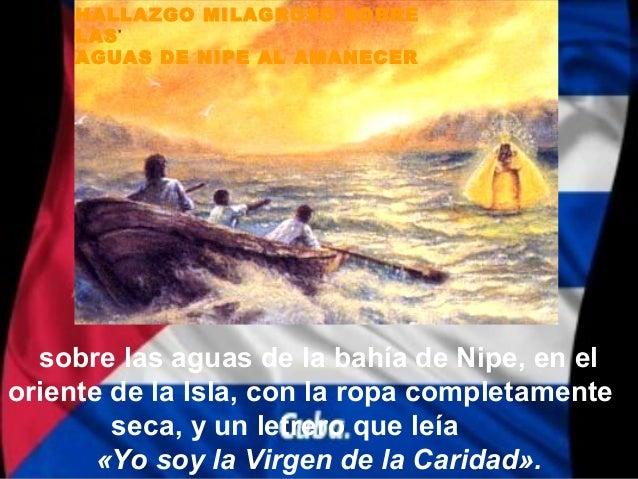 HALLAZGO MILAGROSO SOBRE     LAS     AGUAS DE NIPE AL AMANECER  sobre las aguas de la bahía de Nipe, en eloriente de la Is...