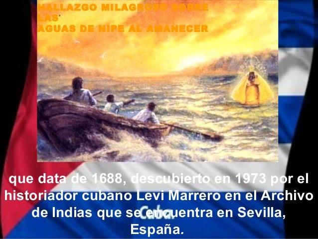 HALLAZGO MILAGROSO SOBRE    LAS    AGUAS DE NIPE AL AMANECER que data de 1688, descubierto en 1973 por elhistoriador cuban...