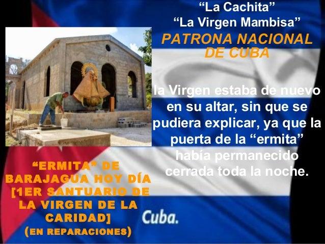 """La Cachita""                         ""La Virgen Mambisa""                        PATRONA NACIONAL                          ..."