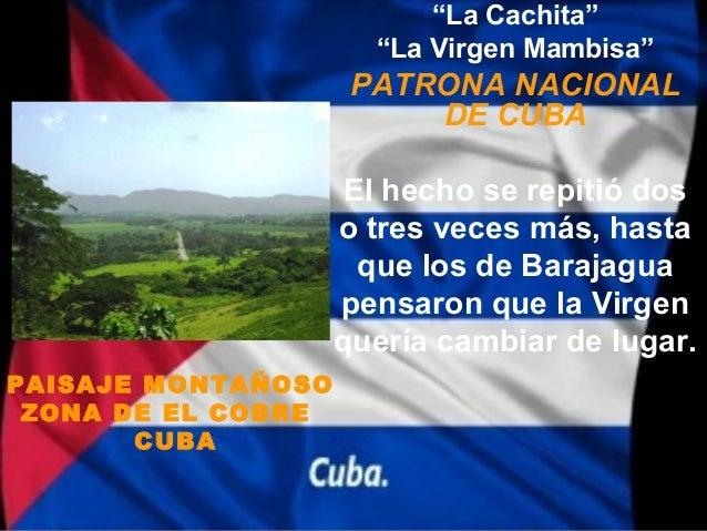 """""""La Cachita""""                      """"La Virgen Mambisa""""                     PATRONA NACIONAL                         DE CUBA..."""