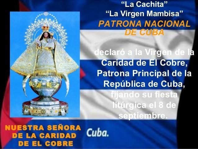 """""""La Cachita""""                   """"La Virgen Mambisa""""                  PATRONA NACIONAL                      DE CUBA         ..."""