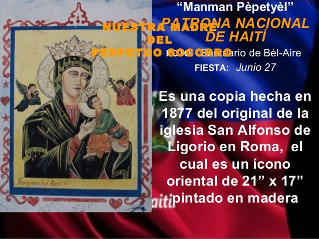 """""""Manman Pèpetyèl""""        PATRONA NACIONAL NUESTRA MADRE      DEL       DE HAITÍPERPETUO FOTO: Santuario de Bél-Aire       ..."""
