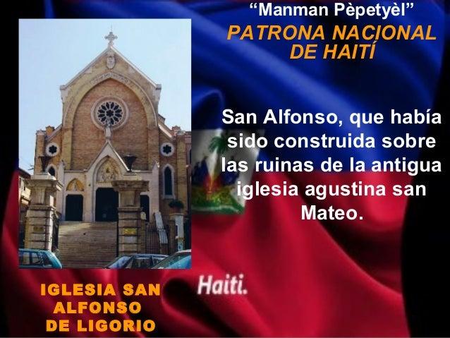"""Manman Pèpetyèl""              PATRONA NACIONAL                   DE HAITÍ              San Alfonso, que había            ..."