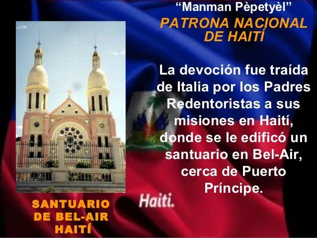 """""""Manman Pèpetyèl""""             PATRONA NACIONAL                  DE HAITÍ             La devoción fue traída             de..."""