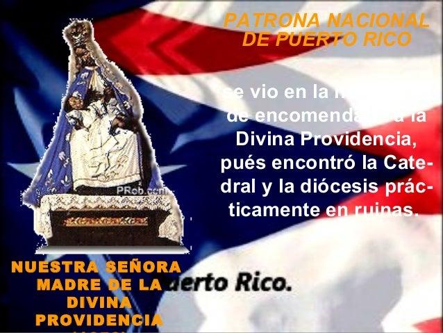 PATRONA NACIONAL                  DE PUERTO RICO                 se vio en la necesidad                  de encomendarla a...
