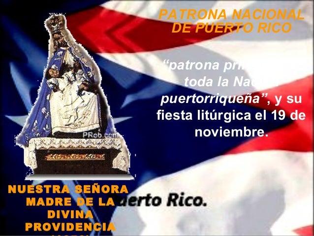 """PATRONA NACIONAL                  DE PUERTO RICO                  """"patrona principal de                      toda la Nació..."""