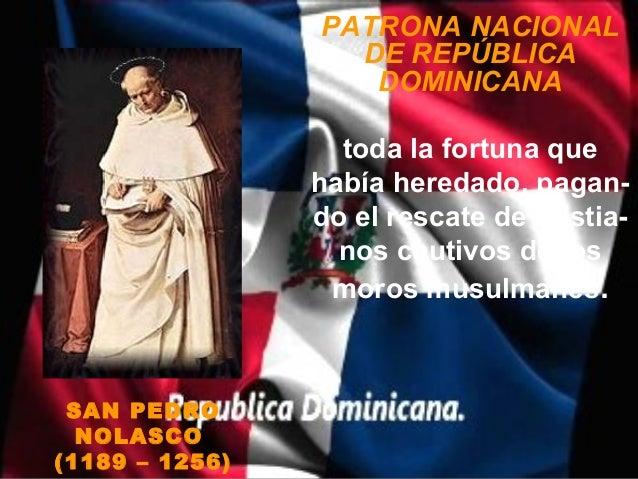 PATRONA NACIONAL                  DE REPÚBLICA                   DOMINICANA                  toda la fortuna que          ...