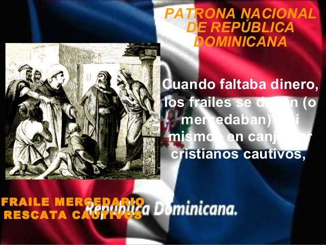 PATRONA NACIONAL                      DE REPÚBLICA                       DOMINICANA                    Cuando faltaba dine...