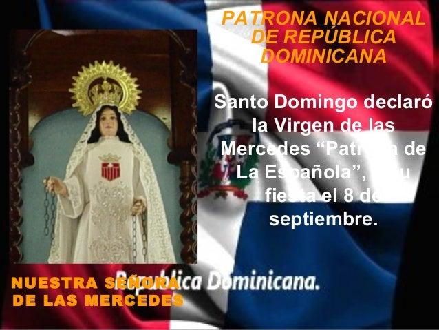 PATRONA NACIONAL                    DE REPÚBLICA                     DOMINICANA                  Santo Domingo declaró    ...