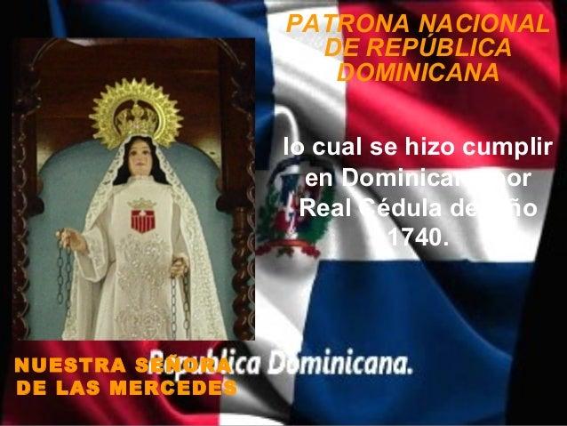 PATRONA NACIONAL                    DE REPÚBLICA                     DOMINICANA                  lo cual se hizo cumplir  ...