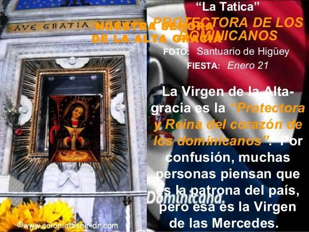 """""""La Tatica""""        PROTECTORA DE LOSNUESTRA SEÑORA             DOMINICANOSDE LA ALTA GRACIA          FOTO: Santuario de Hi..."""