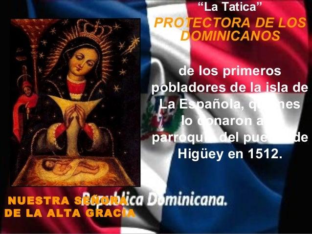 """""""La Tatica""""                    PROTECTORA DE LOS                       DOMINICANOS                        de los primeros ..."""