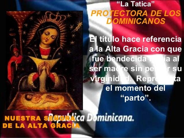 """""""La Tatica""""                    PROTECTORA DE LOS                       DOMINICANOS                    El título hace refer..."""
