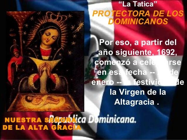 """""""La Tatica""""                    PROTECTORA DE LOS                       DOMINICANOS                      Por eso, a partir ..."""