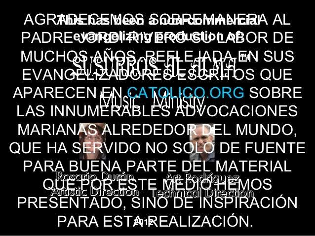 AGRADECEMOS a non-commercial AL      This has been SOBREMANERA  PADREevangelizing production of:           JORDI RIVERO SU...