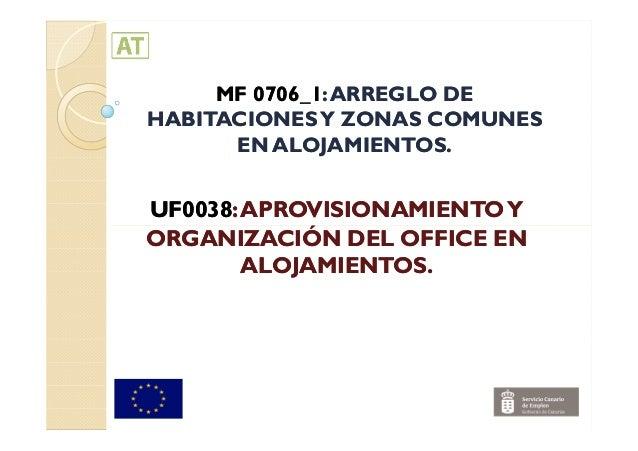 MF 0706_1MF 0706_1:ARREGLO DE:ARREGLO DE HABITACIONESY ZONAS COMUNESHABITACIONESY ZONAS COMUNES EN ALOJAMIENTOS.EN ALOJAMI...