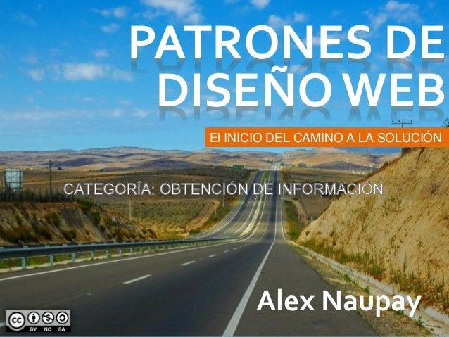 PATRONES DE DISEÑO WEB Alex Naupay El INICIO DEL CAMINO A LA SOLUCIÓN