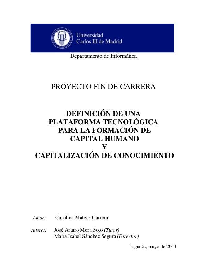 Departamento de Informática           PROYECTO FIN DE CARRERA         DEFINICIÓN DE UNA     PLATAFORMA TECNOLÓGICA       P...
