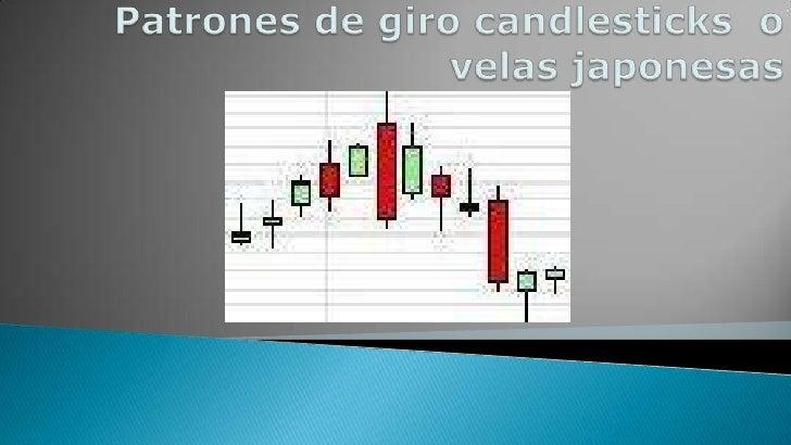 Patrones de giro candlesticks  o velas japonesas<br />