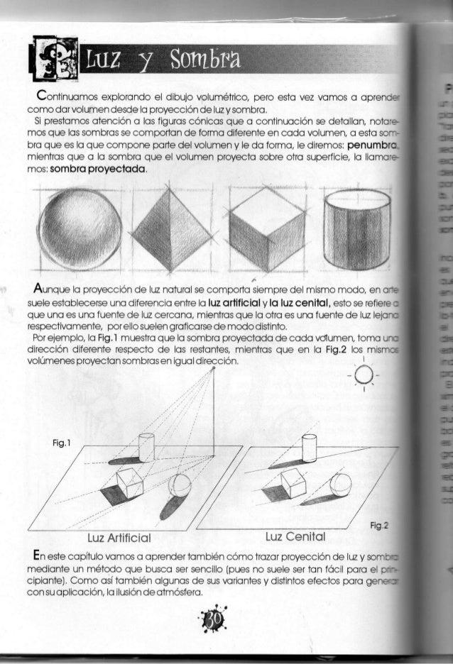"""luz y S Asimismo, otro modo de interpretar la luz y la sombra es desde su concepto """"glo- bal"""", es decir, tratando de que a..."""