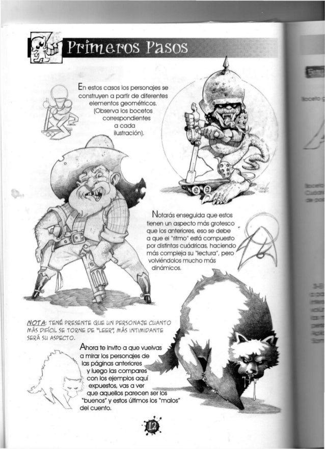 Primeros Pasos En estos casos los personajes se construyen a partir de diferentes elementos geométricos. (Observa los boce...