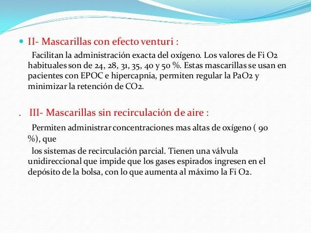  Presión positiva en la vía respiratoria con doble nivel (Bi PAP): Es un método incruento de ventilación en el que las pr...