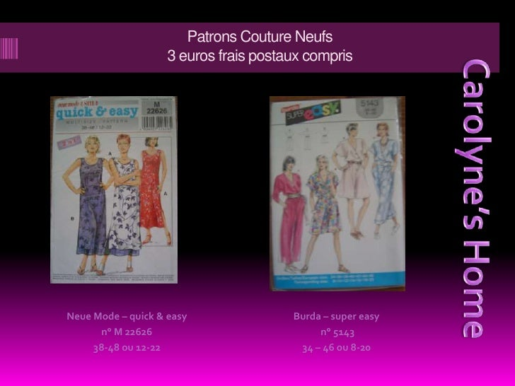 Patrons Couture Neufs3 euros frais postaux compris<br />Carolyne's Home<br />Neue Mode – quick & easy<br />n° M 22626<br /...