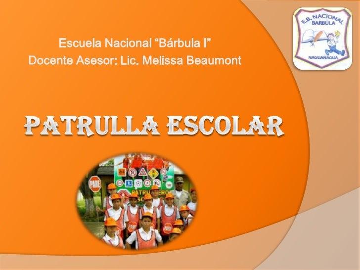 "Escuela Nacional ""Bárbula I""Docente Asesor: Lic. Melissa Beaumont"