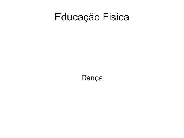 Educação Fisica Dança