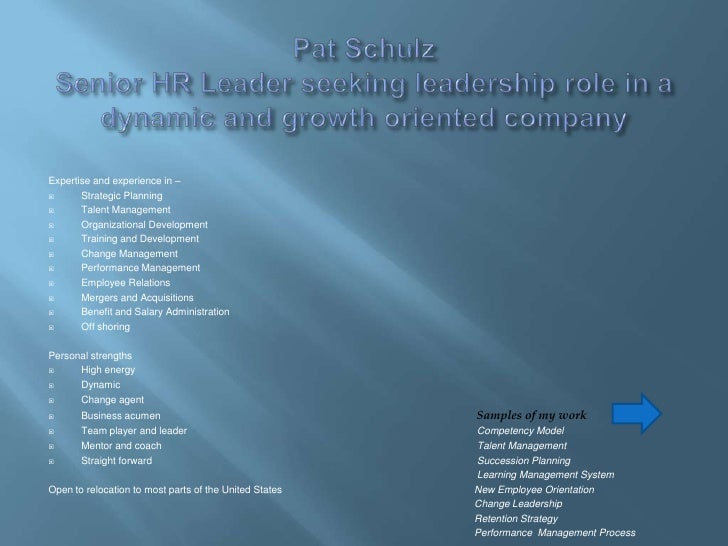 Pat SchulzSenior HR Leader seeking leadership role in a dynamic and growth oriented company<br />Expertise and experience ...