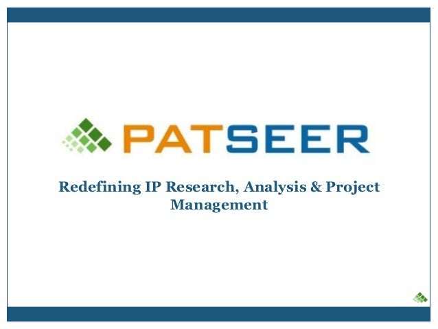Redefining IP Research, Analysis & Project Management